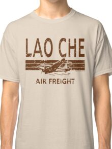 Lao Che Air Freight Classic T-Shirt
