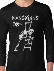 Hangmans Joke Long Sleeve T-Shirt
