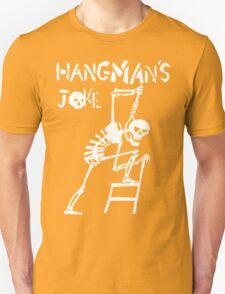 Hangmans Joke Unisex T-Shirt