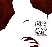 Song for a dying man, Wounded Poster by ivanrodero