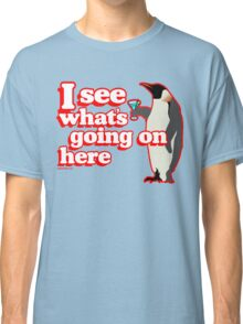 Drunken Penguin Jealousy Classic T-Shirt