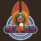 Fall Guy Stuntman Association by kaptainmyke