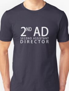 SECOND ASSISTANT DIRECTOR - White T-Shirt