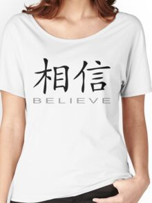 Chinese Symbol for Believe T-Shirt Women's Relaxed Fit T-Shirt