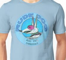 Rude Dog and the Dweebs Unisex T-Shirt