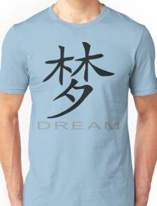 Chinese Symbol for Dream T-Shirt Unisex T-Shirt