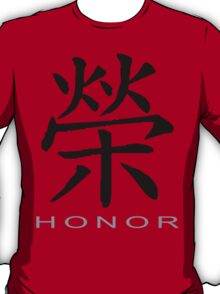 Chinese Symbol for Honor T-Shirt T-Shirt