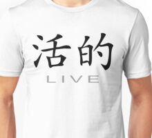 Chinese Symbol for Live T-Shirt Unisex T-Shirt