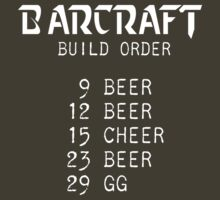 Barcraft Build Order by stimpackapparel