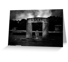 Oh no, they killed Kenny, you bastards! Greeting Card