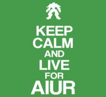 Keep Calm and Live for Aiur by stimpackapparel