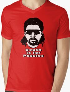 """Kenny Powers """"Death is for Pussies!"""" Mens V-Neck T-Shirt"""