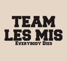 Team Les Mis by freakedoutgeek