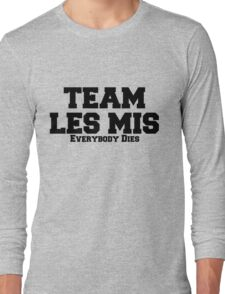 Team Les Mis Long Sleeve T-Shirt