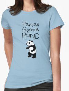 Pandas Gonna Pand Womens Fitted T-Shirt