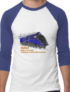 Mallard the Fastest Steam Locomotive  Men's Baseball ¾ T-Shirt