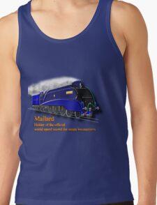 Mallard the Fastest Steam Locomotive T-shirt, etc. design Tank Top