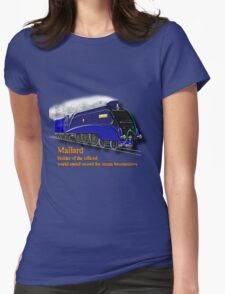 Mallard the Fastest Steam Locomotive T-shirt, etc. design Womens Fitted T-Shirt