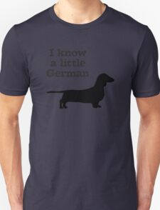 I Know A Little German Dachshund Unisex T-Shirt