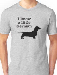 I Know A Little German Dachshund Unisex T-Shirt