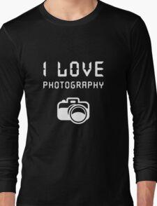 I love Photography Long Sleeve T-Shirt