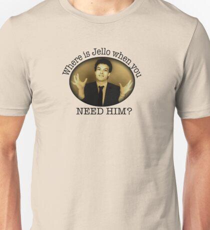 Where is Jello? Unisex T-Shirt
