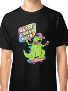 """Haters Gonna Hate"" Reptar (black) Classic T-Shirt"