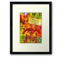 Making Love Last Forever Right Here at Home Framed Print