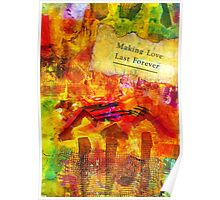 Making Love Last Forever Right Here at Home Poster