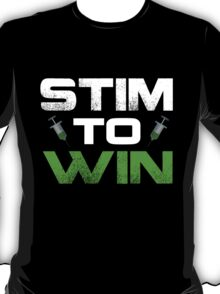 Stim to Win T-Shirt