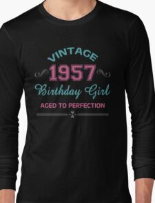 Vintage 1957 Birthday Girl Aged To Perfection Long Sleeve T-Shirt