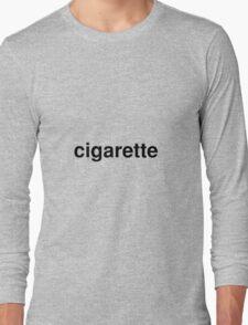 cigarette Long Sleeve T-Shirt