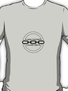 Man or Slave (Black) T-Shirt