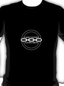Man or Slave (White) T-Shirt