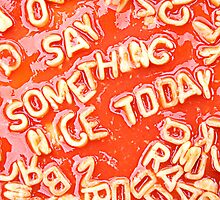 Say something nice to day by Mark Watkin  Price