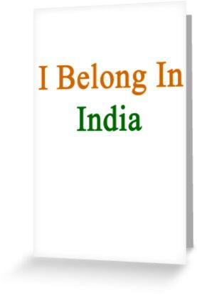 I Belong In India by supernova23