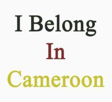 I Belong In Cameroon by supernova23