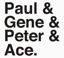 Paul & Gene & Peter & Ace Kiss T-Shirt Kids Tee