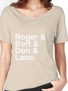 Roger & Bert & Don & Lane Mad Men T-Shirt Women's Relaxed Fit T-Shirt