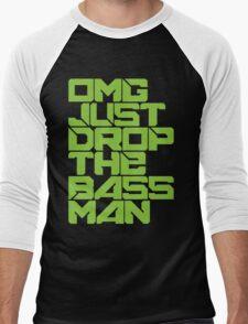 OMG JUST DROP THE BASS MAN (neon green) Men's Baseball ¾ T-Shirt