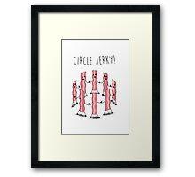Circle Jerky Framed Print