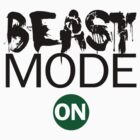 Beast Mode On by personalized