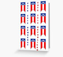 election 2012 Greeting Card