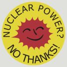 Nuclear Power No Thanks by Chillee Wilson by ChilleeWilson
