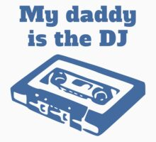 My Daddy Is The DJ Kids Clothes