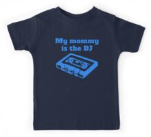 My Mommy Is The DJ Kids Tee