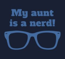 My Aunt Is A Nerd Kids Tee