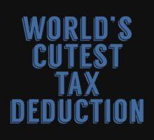 World's Cutest Tax Deduction Kids Tee
