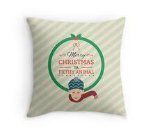 Home Alone Merry Christmas ya filthy Animal Throw Pillow