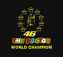 Valentino Rossi 46: World Champion in MotoGP (A) Unisex T-Shirt